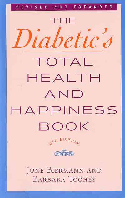 Diabetic's Total Health and Happiness Book